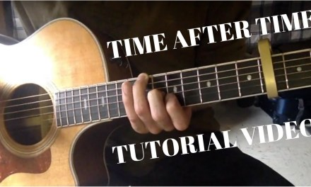 Time After Time (Iron & Wine/ Cyndi Lauper) || Cam Knopp TUTORIAL