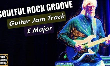 Soulful Rock Groove Guitar Backing Track Jam   E Major