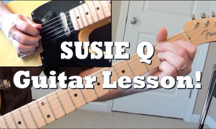 Susie Q Main riff: Guitar Lesson