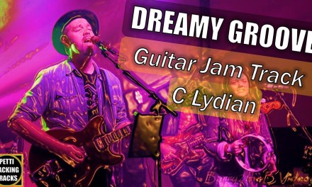 Dreamy Groove Guitar Backing Track Jam in C Lydian