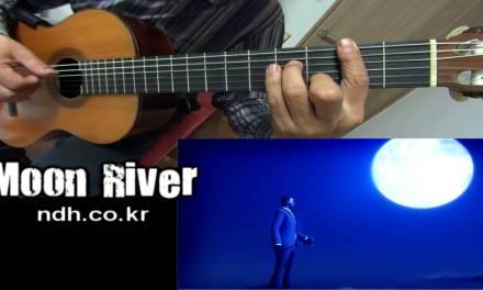 Moon River – Classical Guitar – Played,Arr.-DONG HWAN_ NOH