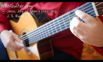 Jesu, Joy of Man's Desiring | Classical Guitar | Johann Sebastian Bach | Free Tabs