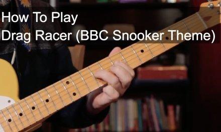 'Drag Racer' BBC Snooker Theme – Guitar Lesson