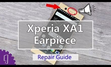Sony Xperia XA1 Earpiece Repair Guide