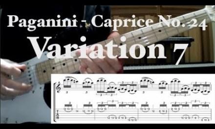 Paganini Caprice No. 24 Guitar Lesson – Variation 7 (W/ TABS)