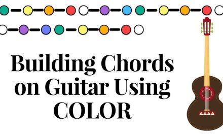 CHORDS – Build Major Scale Triads on Guitar Using COLOR – Grand Fretboard Experiment EP 10