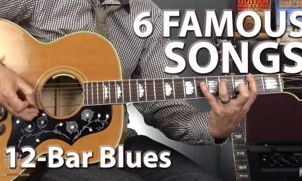 6 Famous Songs Built on the 12-Bar Blues Progression – Guitar Lesson