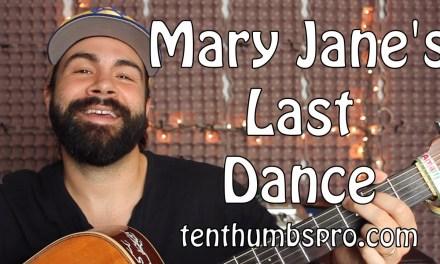 Mary Jane's Last Dance – Tom Petty – Easy Beginner Acoustic Guitar Tutorial