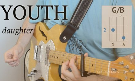 """How To Play """"Youth"""" – Daughter 