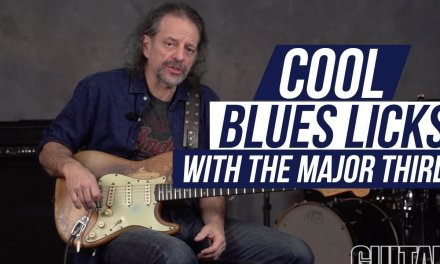 Cool Blues Licks with the Major Third – Andy Aledort lesson