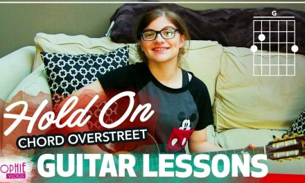 Hold On – Chord Overstreet | Easy Guitar Songs for Beginners & Chords (by Sophie Pecora)