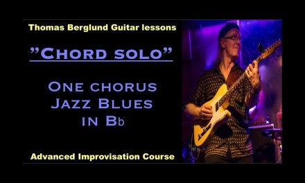 Chord solo lesson – One chorus Jazz Blues in Bb – Jazz guitar lesson