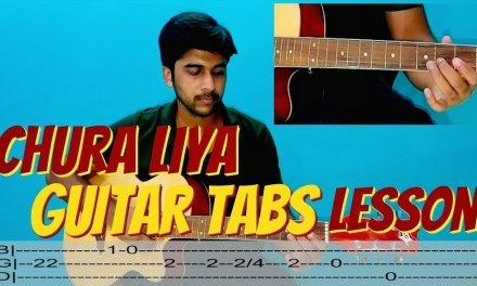 Chura Liya Hai Tumne Jo Dil Ko EASY Guitar Tabs Lesson for Beginners in HINDI WRITTEN TABS
