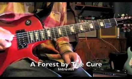 A Forest – The Cure – Guitar Tutorial – riff & chords