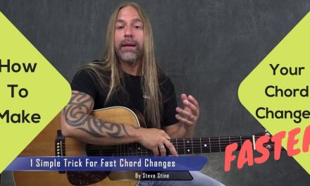 Make Your Chord Changes FASTER – Steve Stine Guitar Lesson
