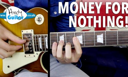 Money For Nothing Guitar Lesson – Dire Straits – Mark Knopfler