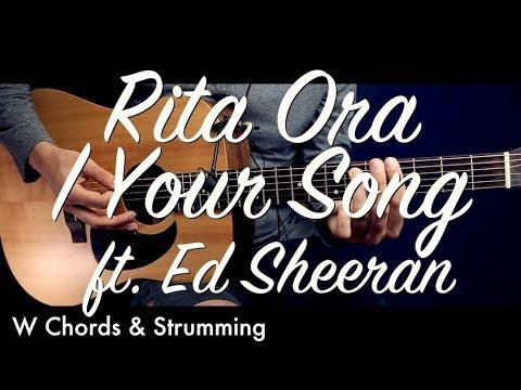 Rita Ora Your Song Ft Ed Sheeran Guitar Tutorial Lesson Guitar