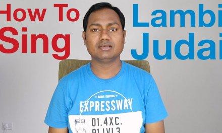"Lambi Judai Singing Lesson ""Bollywood Singing Lessons Online"""