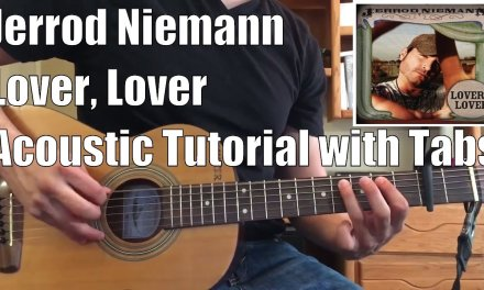 Jerrod Niemann – Lover, Lover (Guitar Lesson/Tutorial with Tabs)