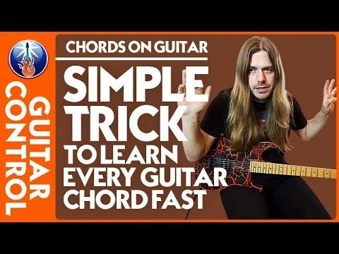 Chords On Guitar Simple Trick To Learn Every Guitar Chord Fast