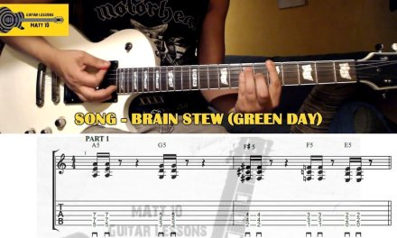 Brain Stew (Green Day) GUITAR TAB and CHORDS – EASY ROCK GUITAR SONG