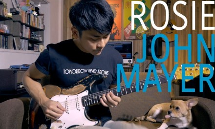 "John Mayer – ""Rosie"" Cover by TinHang (w/ Guitar Tab)"