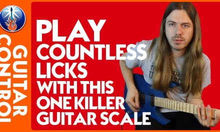 Guitar Scales for Beginners: Play Countless Licks with this ONE Killer Guitar Scale | Guitar Control