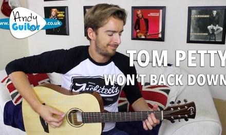 Tom Petty – Won't Back Down Guitar Lesson Tutorial