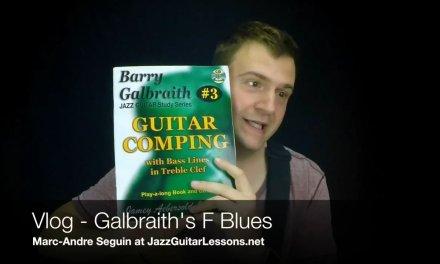 Jazz Guitar Vlog – Galbraith's F Blues