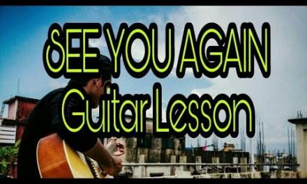 See You Again Guitar Tabs Lesson / Tutorial