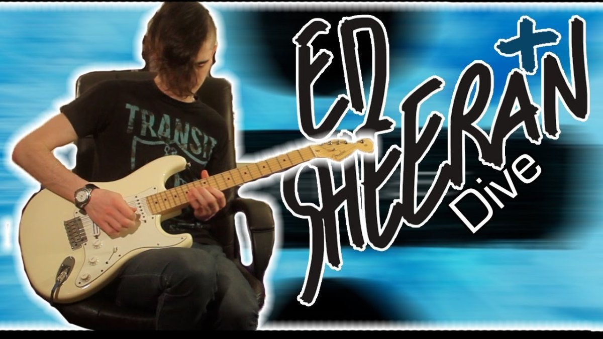 Ed Sheeran Dive Guitar Bass Cover W Tabs The Glog