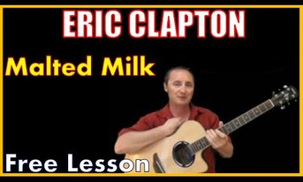 Free lesson – Malted Milk By Eric Clapton