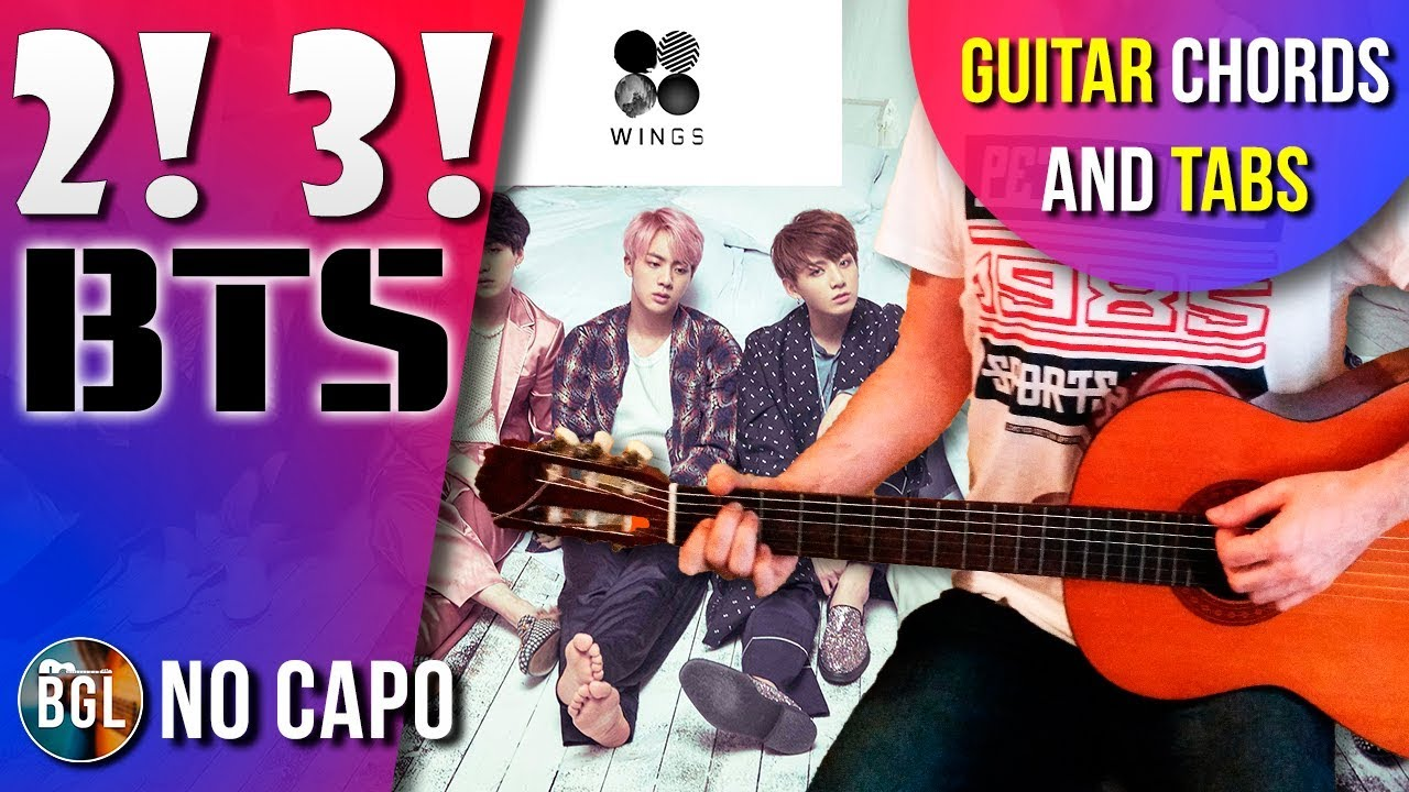 Bts Two Three Acoustic Guitar Cover Lesson Chords Tab The Glog