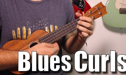 The Blues Curl – Ukulele Blues Soloing Tutorial with lick and tabs