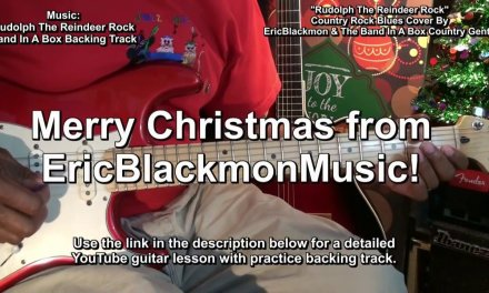 Rudolph The Reindeer Country Rock Blues Guitar Play Along Cover EricBlackmonGuitar