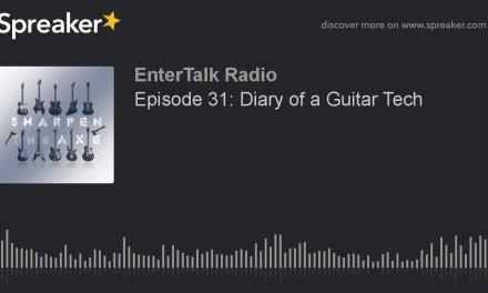 Episode 31: Diary of a Guitar Tech