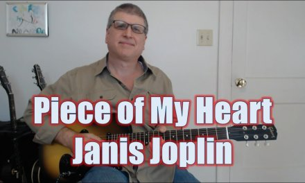 Piece of My Heart by Janis Joplin Guitar Lesson with TAB
