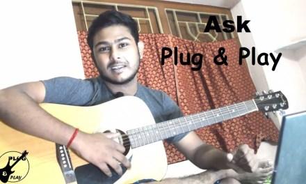 Ask Plug&Play  Episode-1 