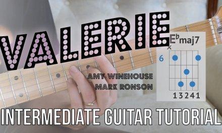"""Valerie"" Guitar Tutorial – Electric Guitar   Amy Winehouse/Mark Ronson – Jazzy chords and rhythms"