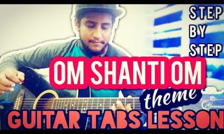 Om Shanti Om Theme | Guitar Tabs Lesson For Beginners