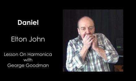 Learn How To Play Elton John's Daniel On Harmonica