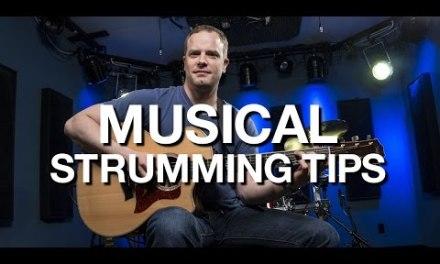 Musical Strumming Tips – Beginner Guitar Lesson #11