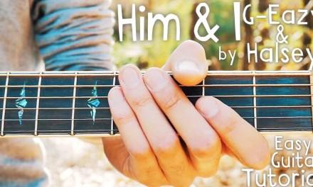 Him & I Halsey & G-Eazy Guitar Lesson // Him & I Guitar Tutorial // Lesson #385