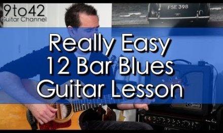 Really Easy 12 Bar Blues Guitar Lesson