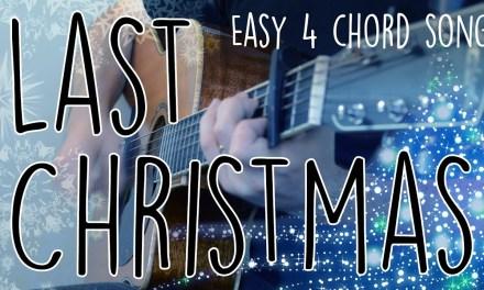 """Last Christmas"" Guitar Tutorial | Easy 4-chord Christmas Song – Wham! (George Michael)"