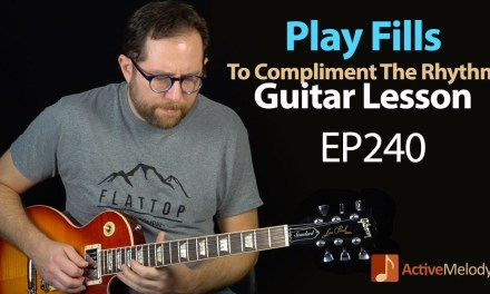 Guitar Lesson | Learn to compliment the music by playing guitar fills – Blues Guitar Lesson – EP240