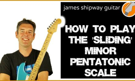 How to Play Minor Pentatonic Scale On Guitar – Sliding Scale Pattern