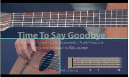 Time To Say Goodbye – A Fingerstyle Guitar Lesson with the Virtual Guitar Fretboard.