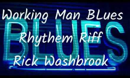Working Man Blues Riff Rick Washbrook Guitar Lessons Newmarket