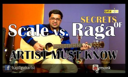 Ep 1, Learn Raga on Guitar –  How is RAGAS different from SCALES, Guitarmonk Lesson